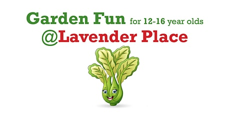Garden Fun @ Lavender Place, Central Reading for 12 to 16yr olds tickets