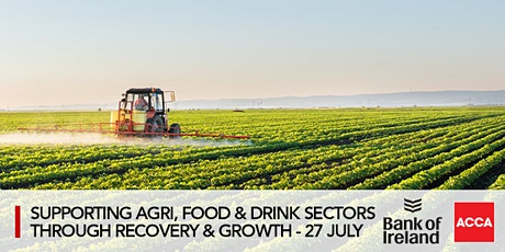 Supporting the Agri, Food & Drink Sectors Through Recovery & Growth tickets