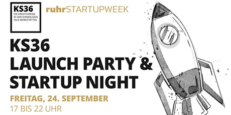 KS36 Launch Party & Startup Night tickets