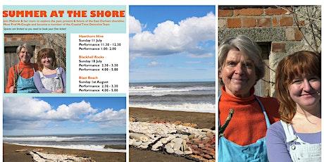 Summer at the Shore - Blast Beach, Seaham tickets