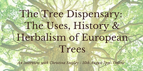 Tree Dispensary: The Uses, History & Herbalism of European Trees tickets