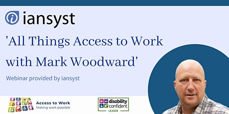 'All Things Access to Work with Mark' tickets