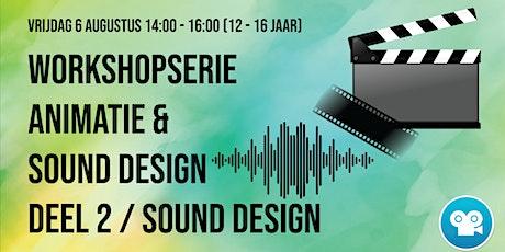 Workshopserie Animatie & Sound Design Deel 2 (12 - 16 jaar): Sounddesign tickets