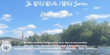 3K Wild Walk & 3K Guided Swim Ross on Wye tickets