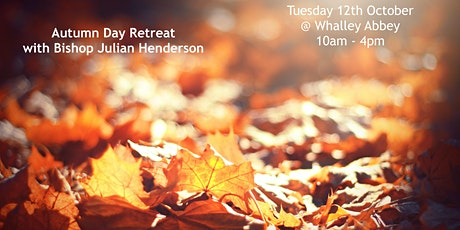 Day Retreat with Bishop Julian Henderson (at Whalley Abbey) tickets