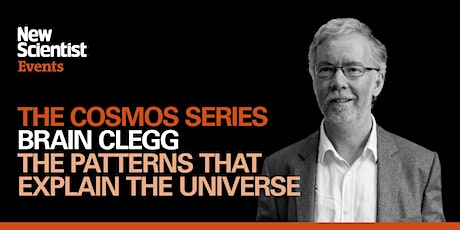 Five Patterns that Explain the Universe with Brian Clegg tickets