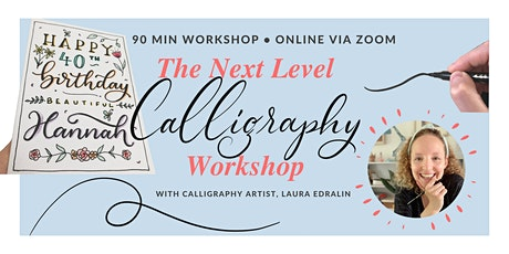 The Next Level Calligraphy Workshop tickets