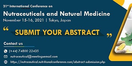 31st International Conference on Nutraceuticals and Natural Medicine tickets