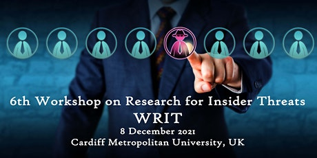 6th  workshop on Research for Insider Threats (WRIT)-ICCS 2021 tickets