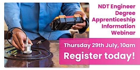 NDT Engineer Degree Apprenticeship - take your career to the next level! tickets