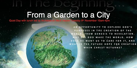 """""""From a Garden to a City""""  Day Retreat with Archdeacon Mark Ireland tickets"""