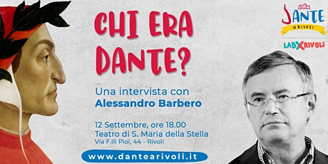 Dante a Rivoli - Chi era Dante? Una intervista con biglietti