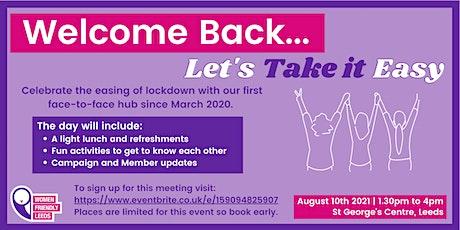 RESCHEDULED: Welcome Back: Face-to-Face Women Friendly Leeds Women's Hub tickets