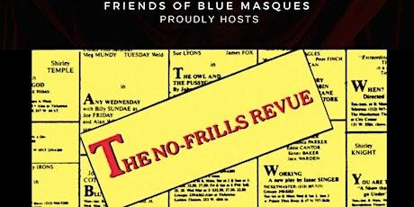 The No Frills Revue Dinner Theatre tickets