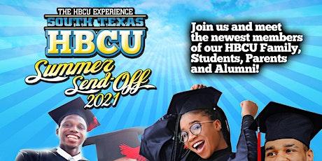 The HBCU Experience - South Texas HBCU Summer Send-Off tickets