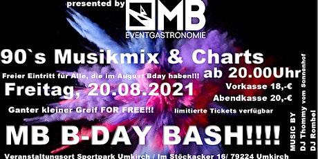 MB B-DAY BASH Tickets
