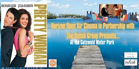Pretty Woman Open Air Cinema at Cotswold Water Park tickets