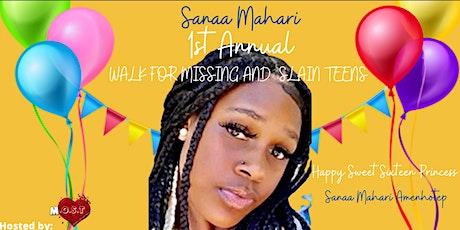 Sanaa Mahari's 1st Annual Walk for Missing/ Murdered Children tickets