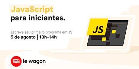 Construa seu primeiro programa - Javascript para iniciantes ingressos