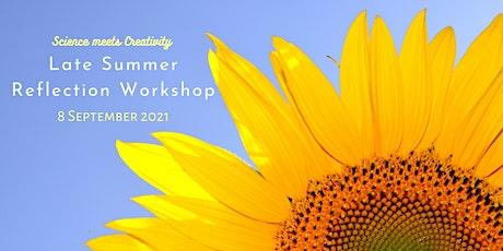 Late Summer Reflection Online Workshop tickets