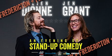 FREDERICTON: An Evening of Stand Up Comedy w/ JEN GRANT & JULIEN DIONNE tickets