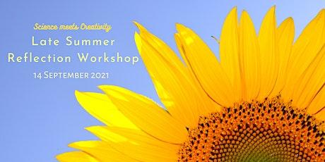 Late Summer Reflection Online Workshop (Evening) tickets