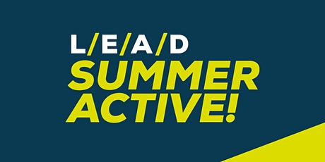 LEAD Summer Active - WEEK 4 (for 11-16 year olds) tickets