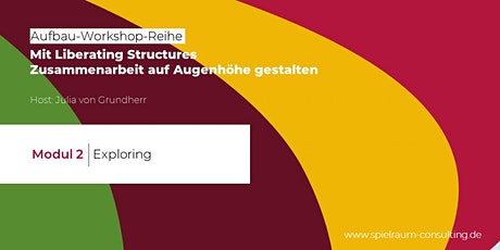 Modul 2 - Liberating Structures Aufbau-Workshop-Reihe Tickets