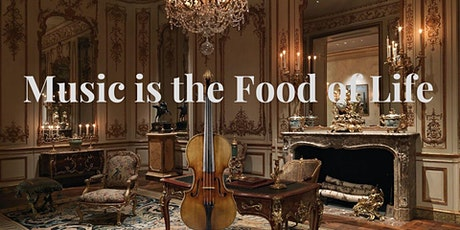 Music is the Food of Life - August 7th, 2021 tickets