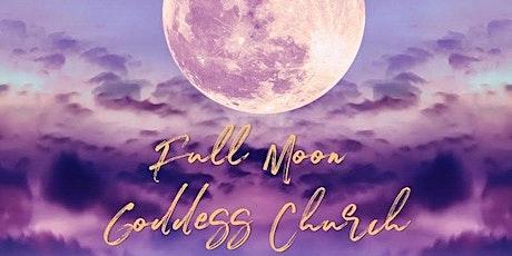 Goddess Church: Full Moon Ceremony   Online tickets