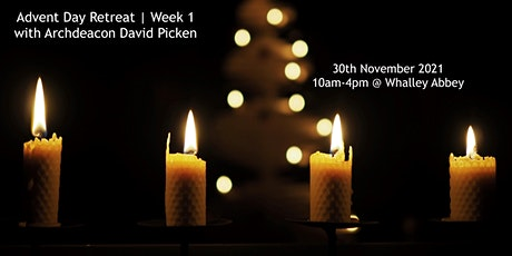 """""""First week of Advent""""  Day Retreat with Archdeacon David Picken tickets"""