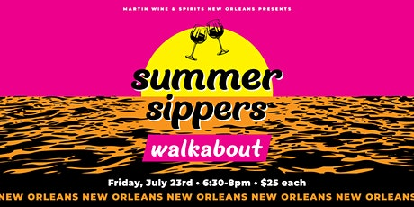 Summer Sippers Walkabout: New Orleans tickets