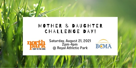 Mother & Daughter Challenge Day! tickets