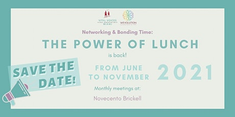 The Power of Lunch, Networking & Bonding Time by WE Evolution tickets