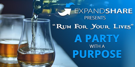 """""""Rum For Your Lives"""" - A PARTY WITH A PURPOSE tickets"""