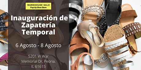 Warehouse Sale ¡Gran inauguración de zapatería! Peoria, IL tickets