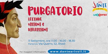 Dante a Rivoli - Purgatorio: Letture, Visioni e Riflessioni biglietti