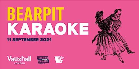 Vauxhall Bearpit Karaoke | Saturday 11 September tickets