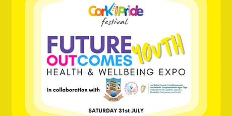 Cork Pride & UP Cork: Future OUTcomes: Youth Health & Wellbeing Expo tickets