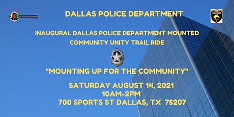 Dallas Police Department  Mounted Community Unity Trail Ride tickets
