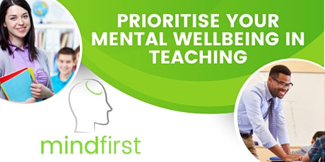 Prioritise YOU & your Mental Wellbeing in Teaching (PART 2) tickets