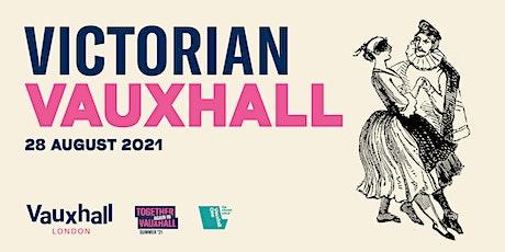 Victorian Vauxhall | 28 August 2021 tickets