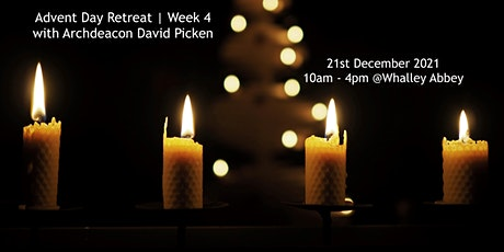 """""""Final Week of Advent""""  Day Retreat with Archdeacon David Picken tickets"""