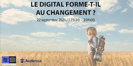 Le digital forme-t-il au changement ? billets