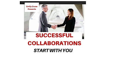 Successful Collaborations (3 Part Series) tickets