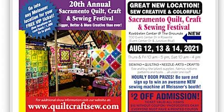Sacramento Quilt, Craft & Sewing Festival tickets