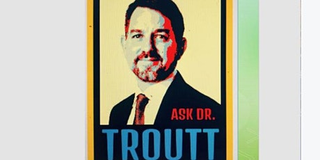 Medical Cannabis: Ask Dr Troutt tickets