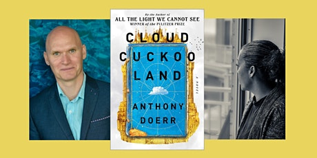 Anthony Doerr, author of Cloud Cuckoo Land  - a ticketed virtual event tickets