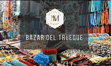 Bazar del Trueque tickets
