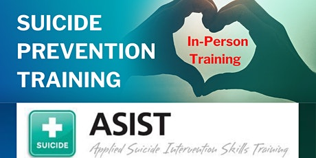 Applied Suicide Intervention Skills Training (ASIST) (In-Person) (CEUs) tickets